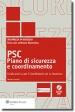 PSC - PIANO DI SICUREZZA E COORDINAMENTO