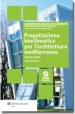 PROGETTAZIONE BIOCLIMATICA PER L'ARCHITETTURA MEDITERRANEA - METODI E...
