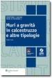 OPERE DI SOSTEGNO 3 - MURI A GRAVITA' IN CALCESTR...