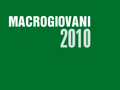 : Macrogiovani 2010 -   Un incontro tra i giovani impegnati nella ricerca in campo macromolecolare, Gargnano 20-21 maggio